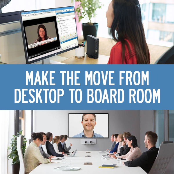 Why You Should Make the Move from Desktop to Boardroom